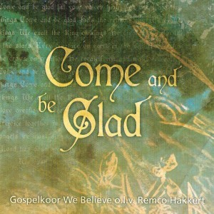 voorkant_cd_come_and_be_glad